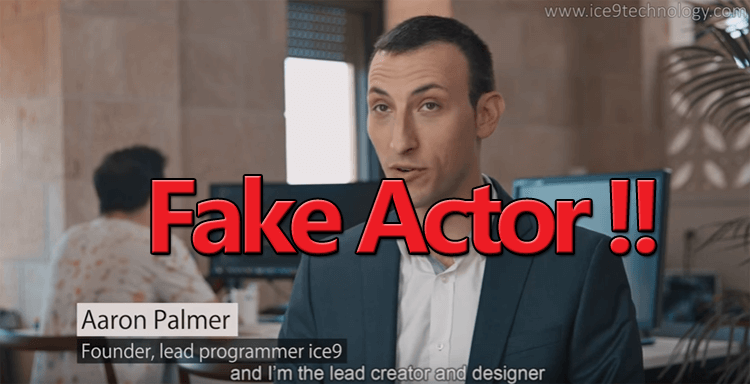 Ice9 Technology Fake Actor