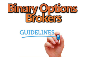 Binary Options Brokers Guidelines